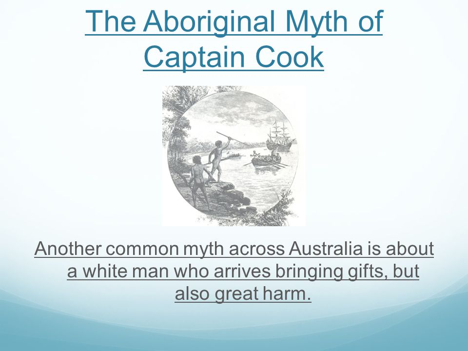 The Aboriginal Myth of Captain Cook