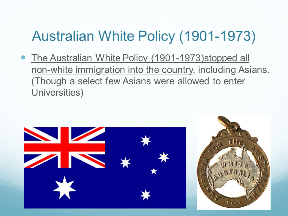 Australian White Policy (1901-1973)