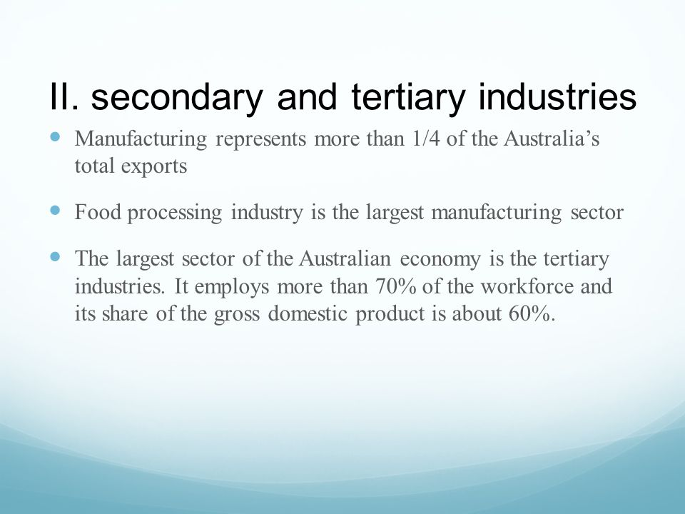 II. secondary and tertiary industries