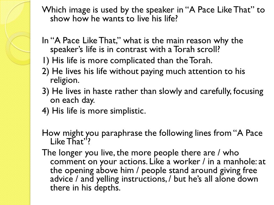 Which image is used by the speaker in A Pace Like That to show how he wants to live his life