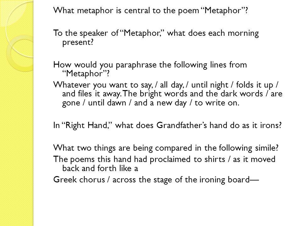 What metaphor is central to the poem Metaphor