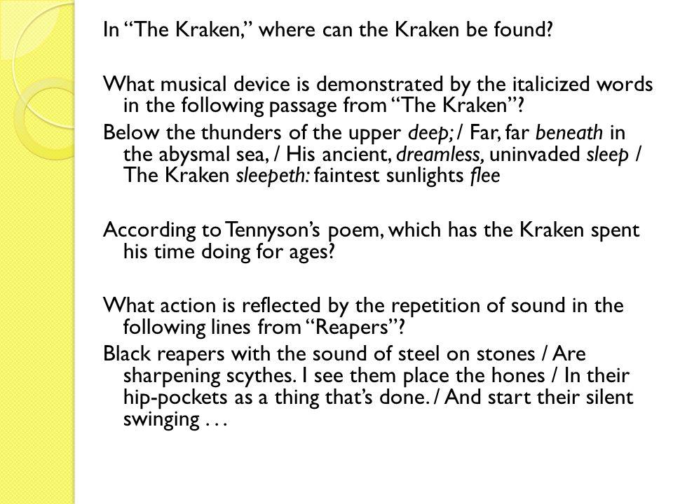 In The Kraken, where can the Kraken be found