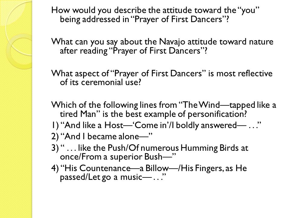 How would you describe the attitude toward the you being addressed in Prayer of First Dancers .