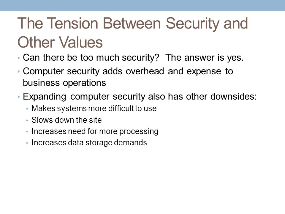 The Tension Between Security and Other Values