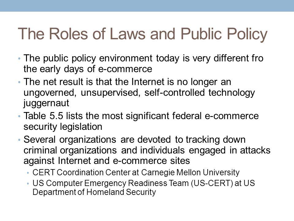 The Roles of Laws and Public Policy