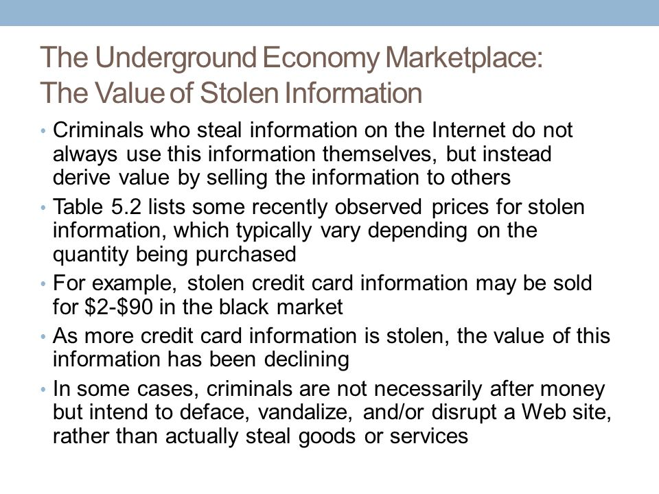 The Underground Economy Marketplace: The Value of Stolen Information