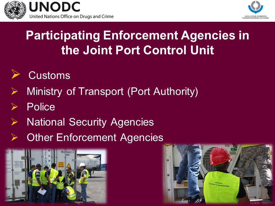Participating Enforcement Agencies in the Joint Port Control Unit