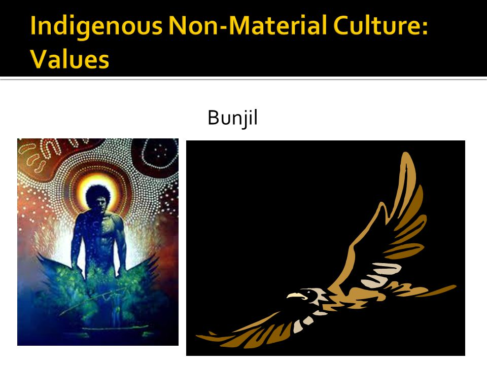Indigenous Non-Material Culture: Values