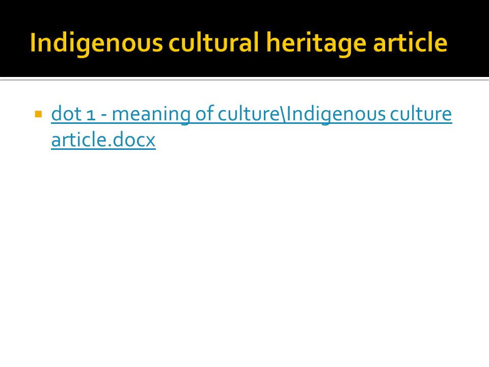 Indigenous cultural heritage article