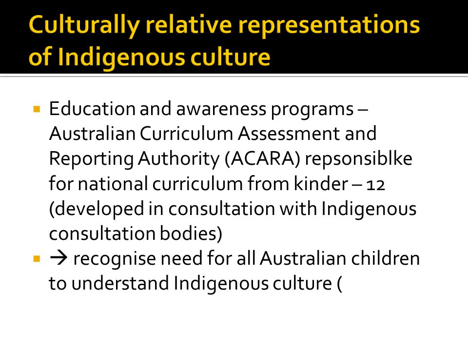 Culturally relative representations of Indigenous culture