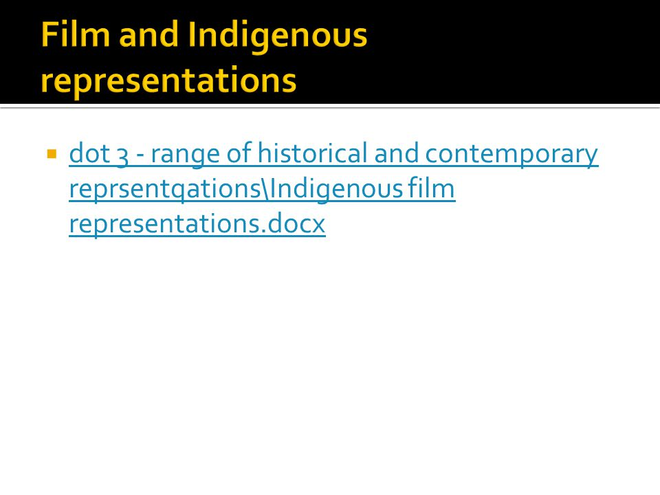 Film and Indigenous representations