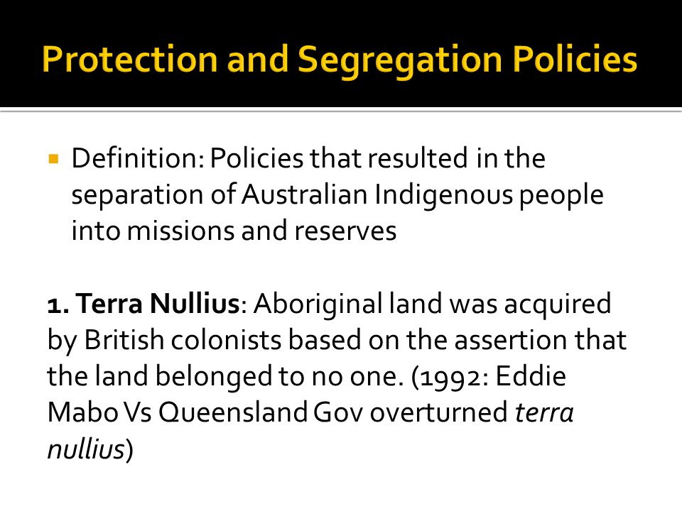 Protection and Segregation Policies