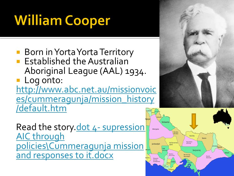 William Cooper Born in Yorta Yorta Territory