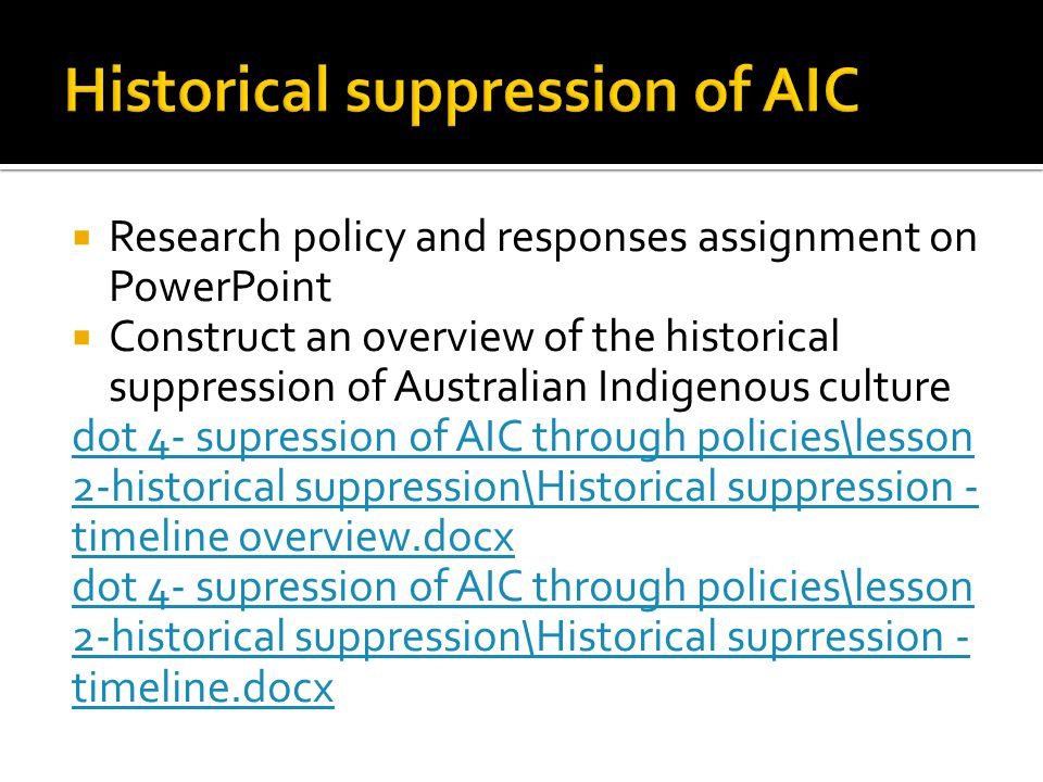 Historical suppression of AIC