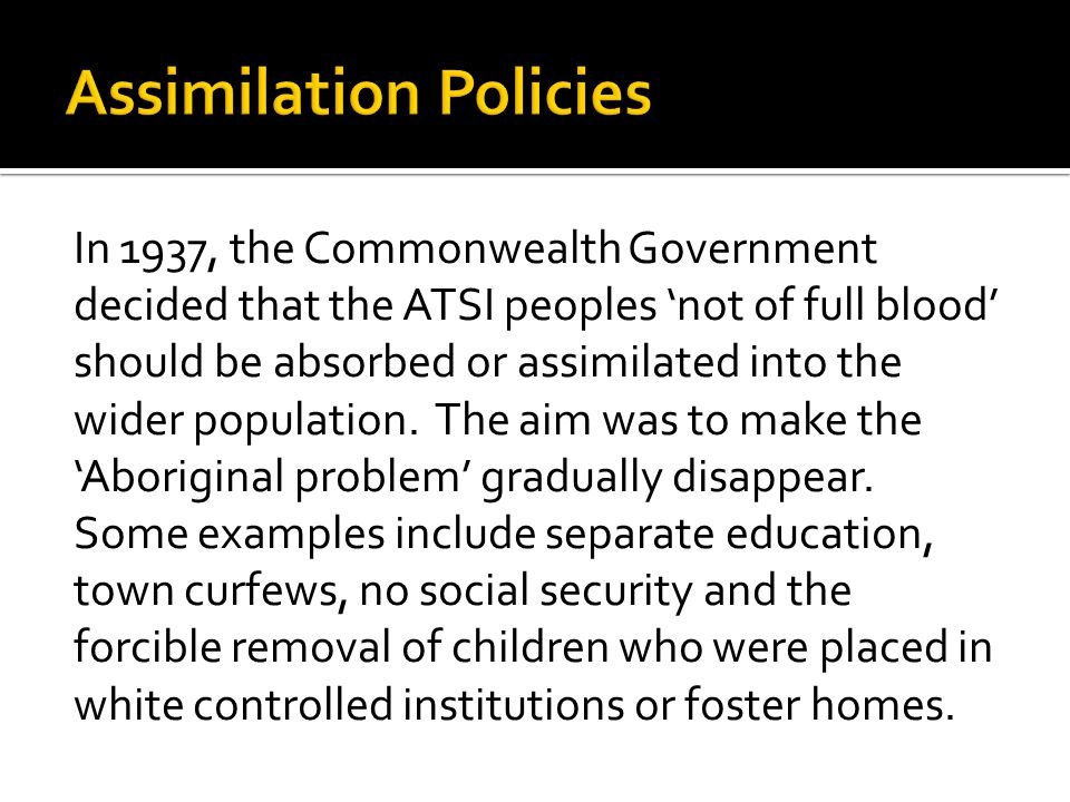 Assimilation Policies