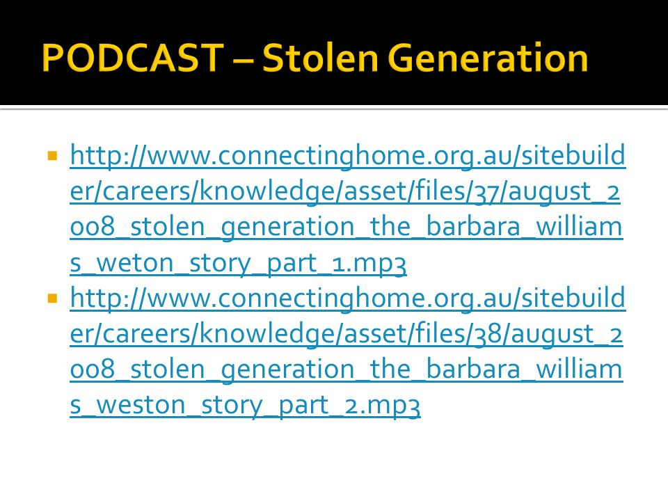 PODCAST – Stolen Generation