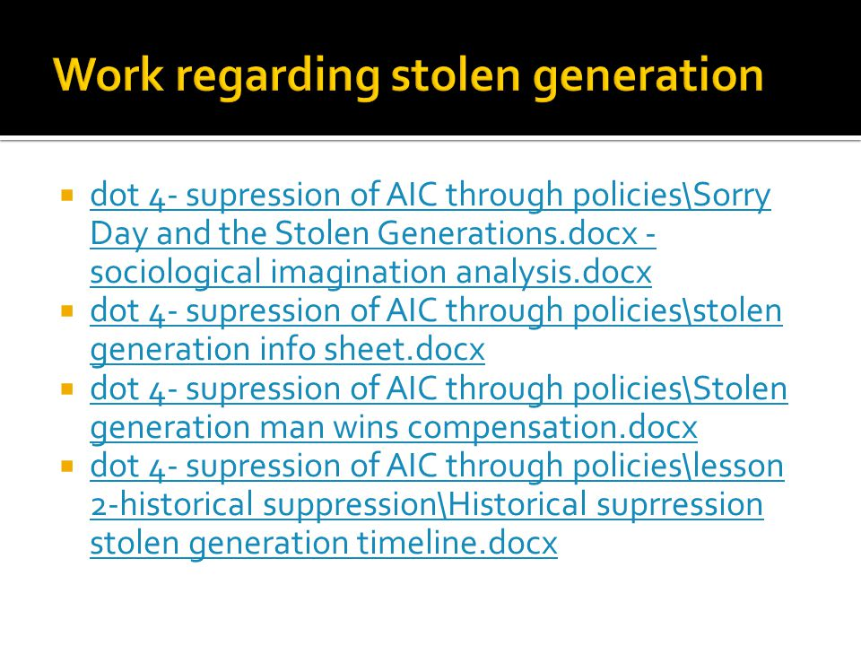 Work regarding stolen generation