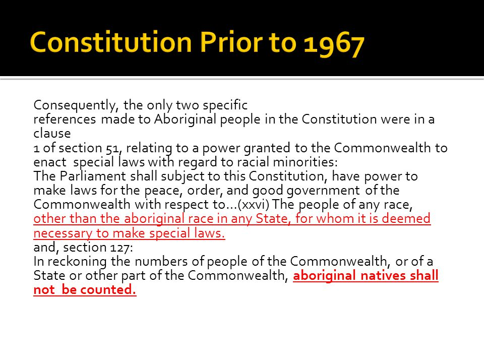 Constitution Prior to 1967 Consequently, the only two specific