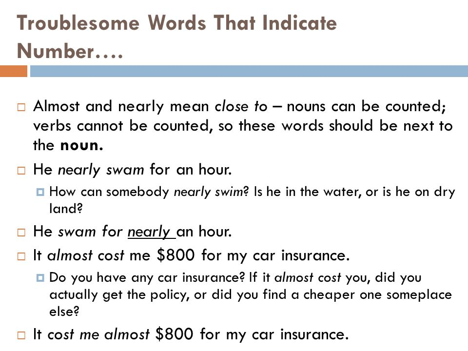 Troublesome Words That Indicate Number….