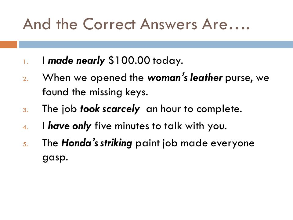 And the Correct Answers Are….