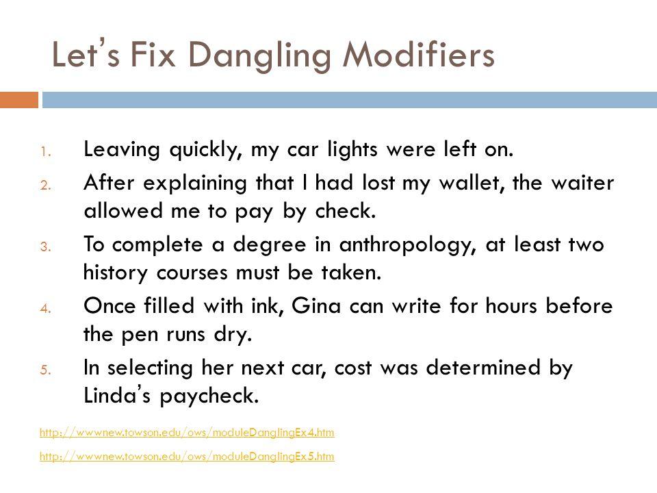 Let's Fix Dangling Modifiers
