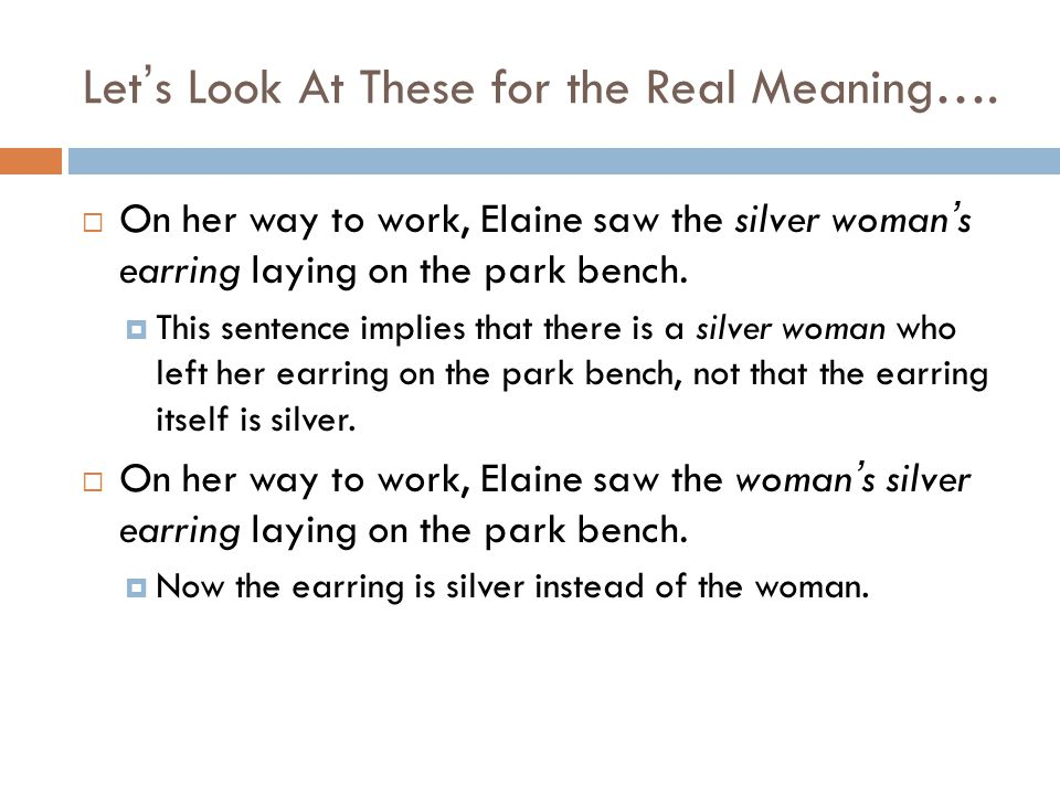 Let's Look At These for the Real Meaning….