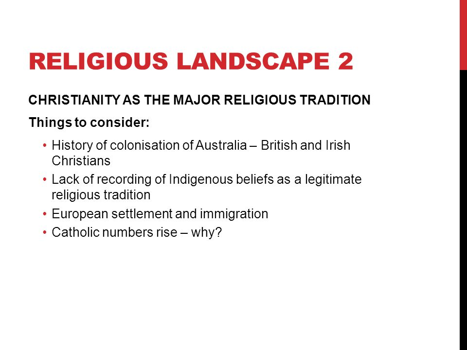 Religious landscape 2 CHRISTIANITY AS THE MAJOR RELIGIOUS TRADITION