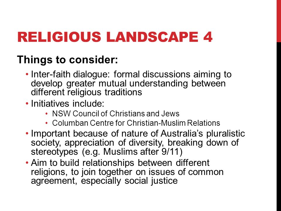 Religious landscape 4 Things to consider: