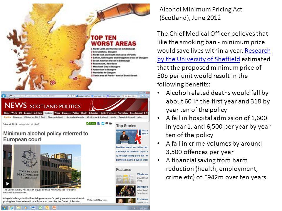Alcohol Minimum Pricing Act (Scotland), June 2012