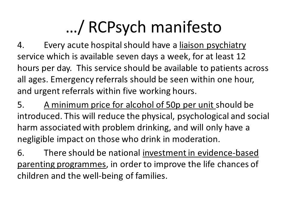 …/ RCPsych manifesto