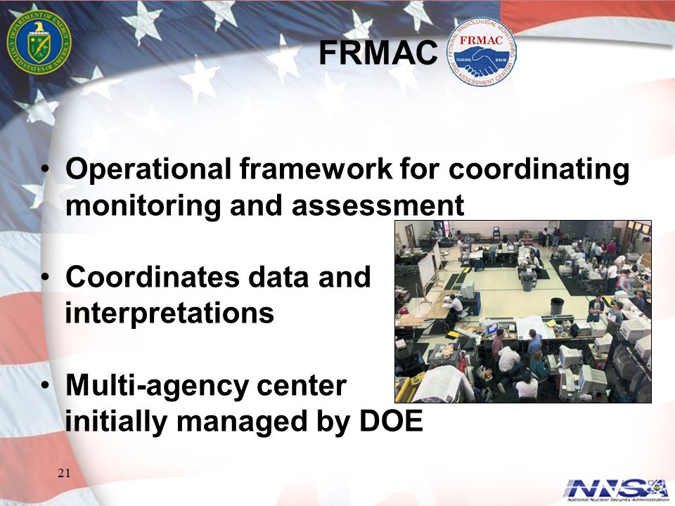 FRMAC Operational framework for coordinating monitoring and assessment