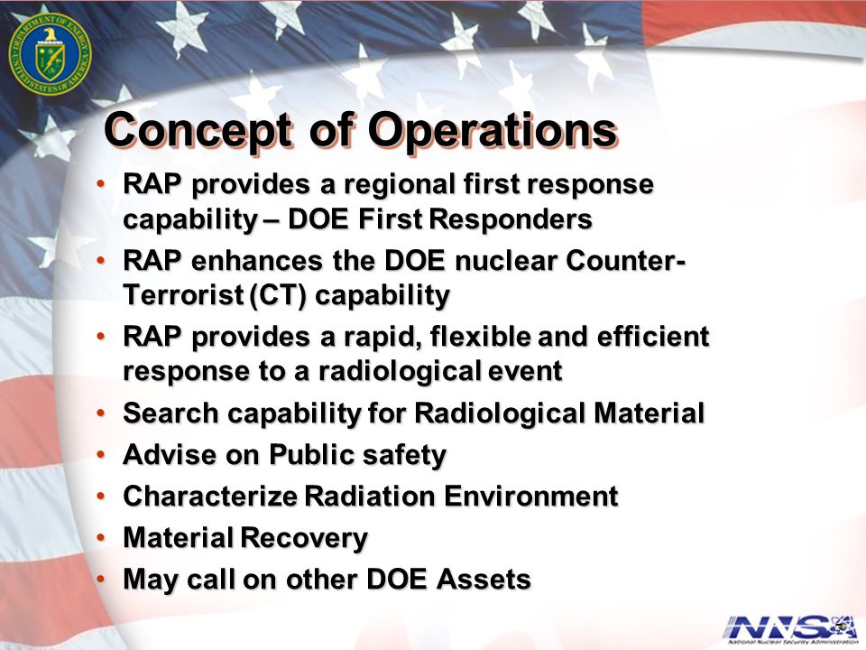 Concept of Operations RAP provides a regional first response capability – DOE First Responders.