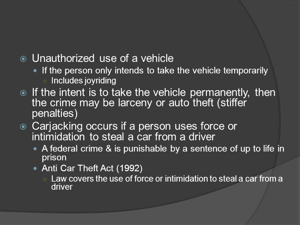 Unauthorized use of a vehicle