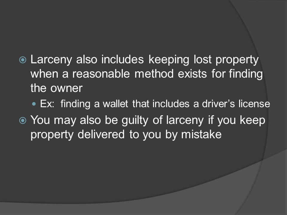 Larceny also includes keeping lost property when a reasonable method exists for finding the owner