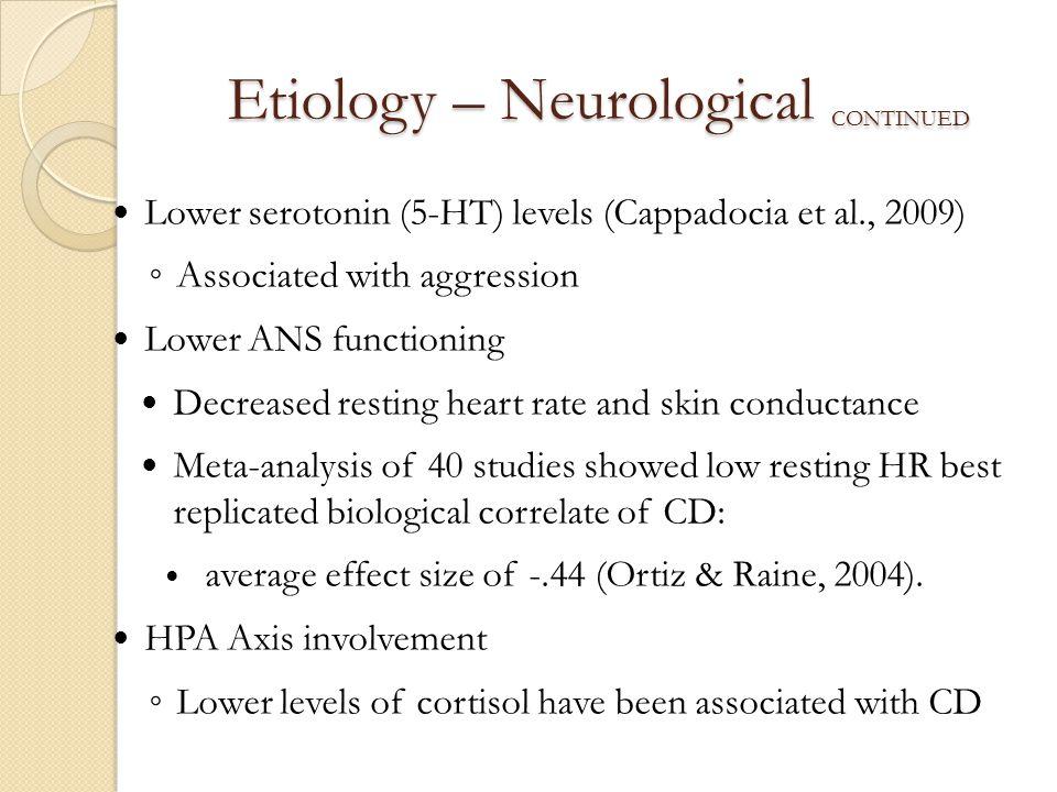 Etiology – Neurological continued