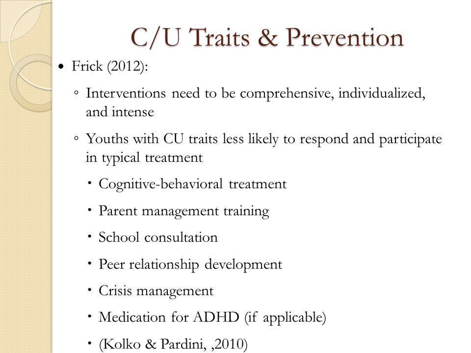 C/U Traits & Prevention