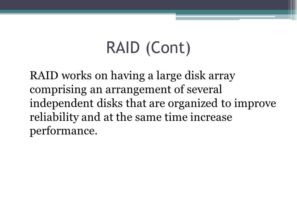 RAID (Cont)