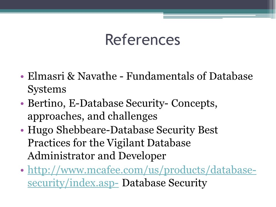 References Elmasri & Navathe - Fundamentals of Database Systems
