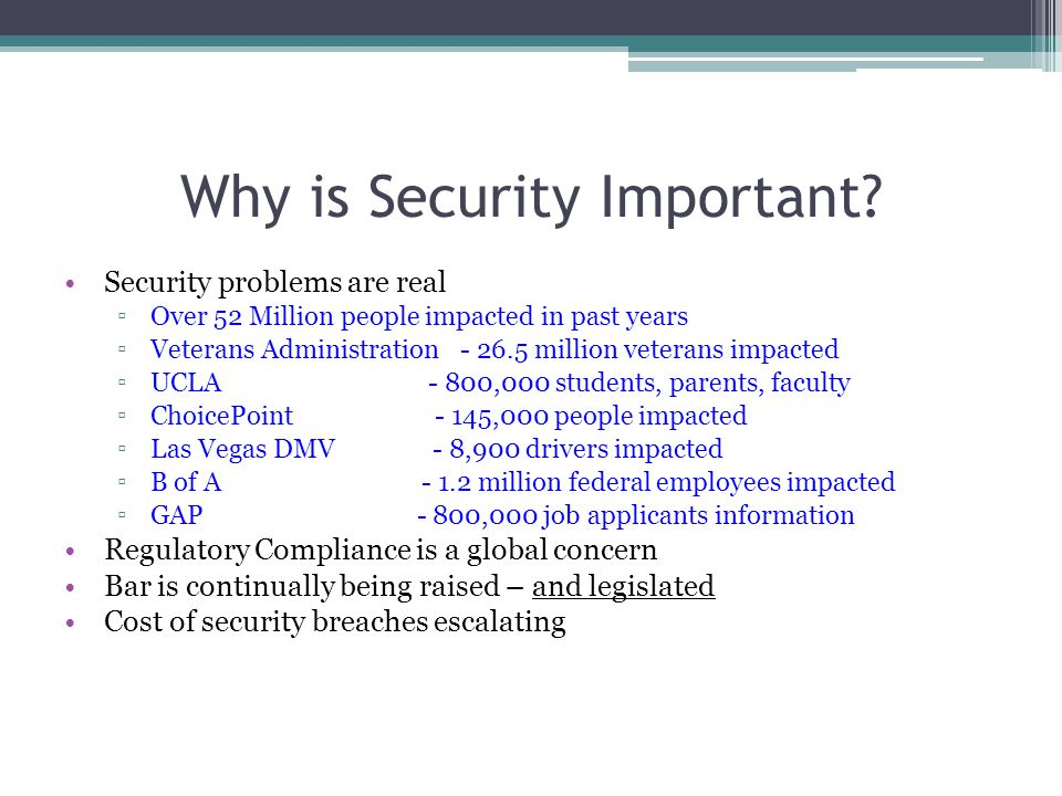 Why is Security Important