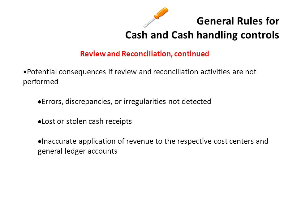 General Rules for Cash and Cash handling controls