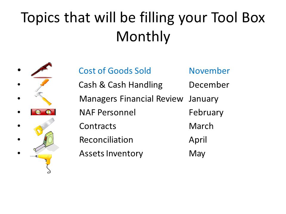 Topics that will be filling your Tool Box Monthly