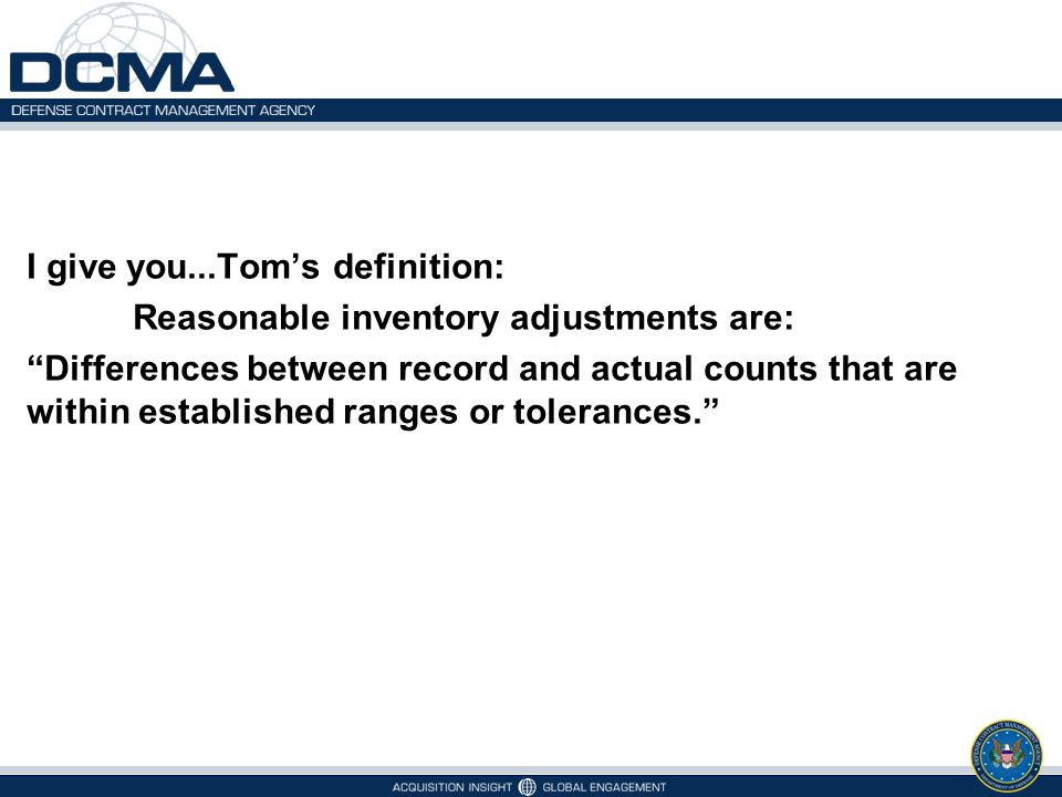 I give you...Tom's definition: