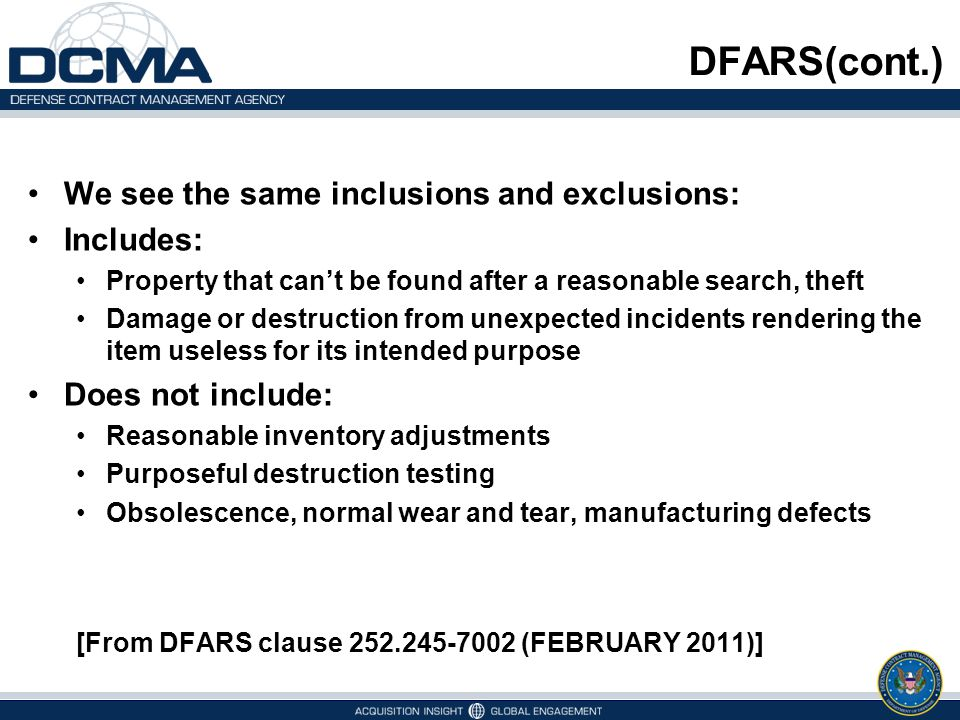 DFARS(cont.) We see the same inclusions and exclusions: Includes: