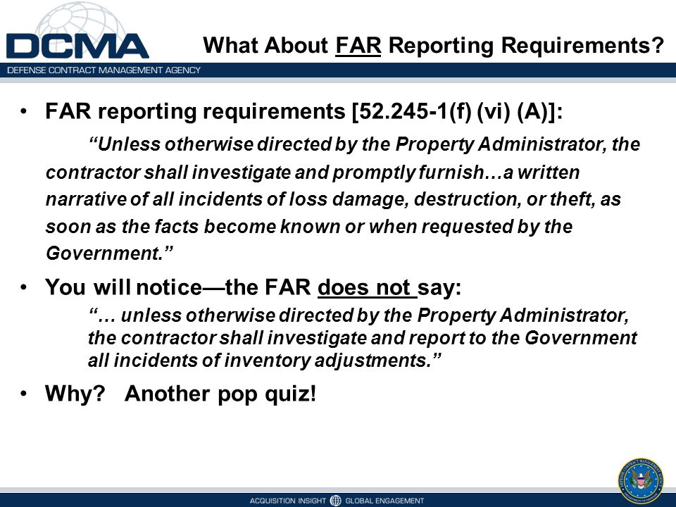 What About FAR Reporting Requirements