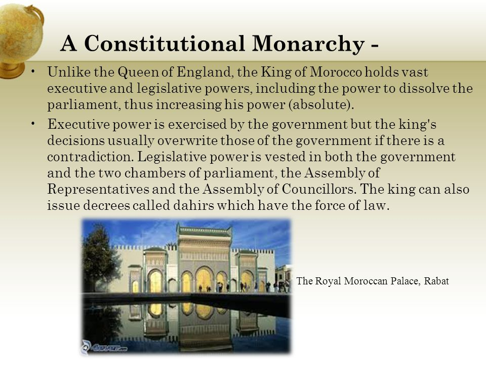A Constitutional Monarchy -