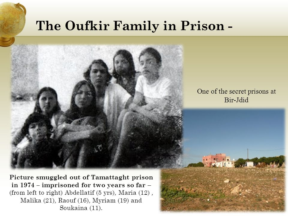The Oufkir Family in Prison -