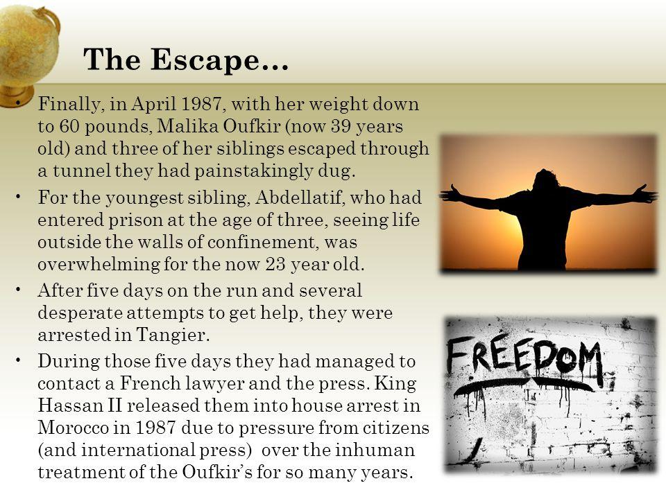 The Escape…