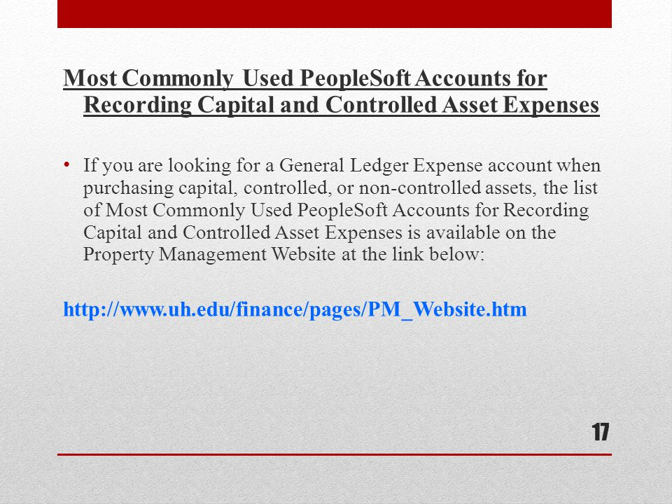Most Commonly Used PeopleSoft Accounts for Recording Capital and Controlled Asset Expenses