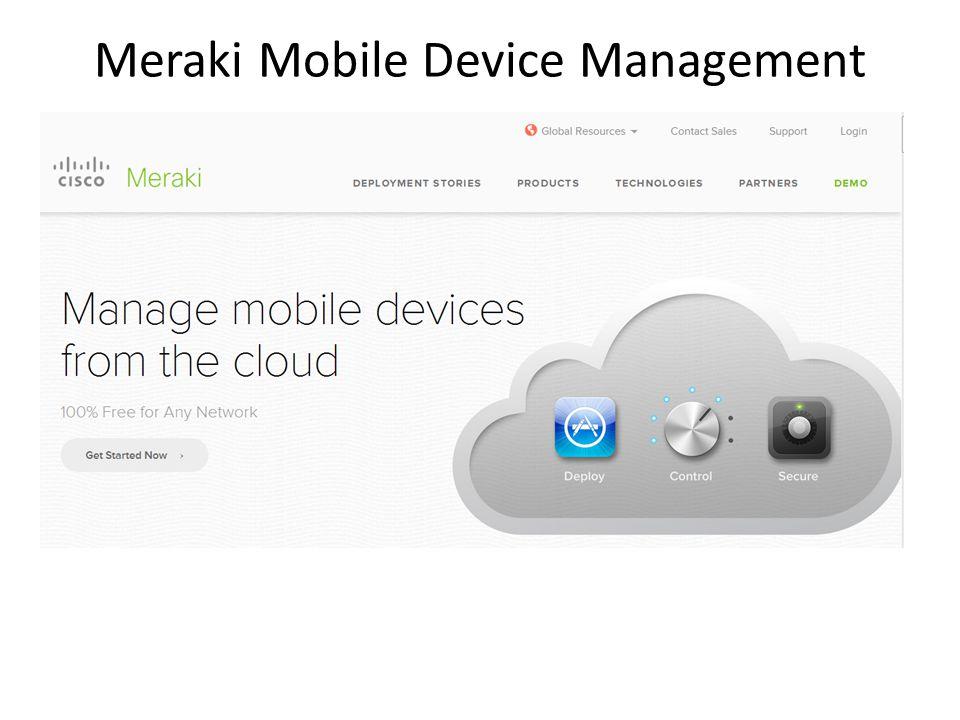 Meraki Mobile Device Management