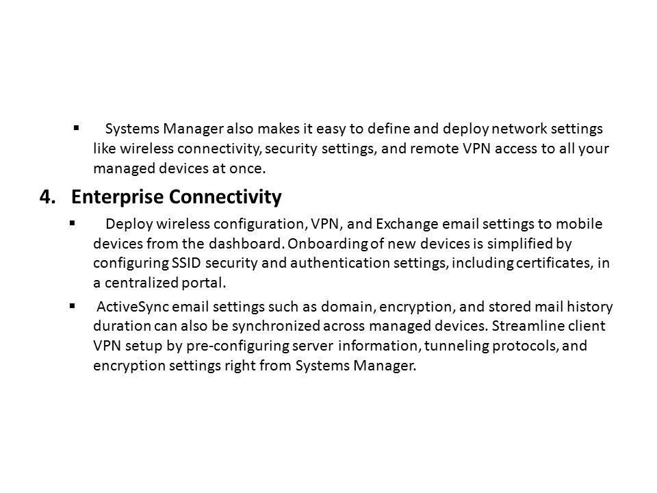 4. Enterprise Connectivity